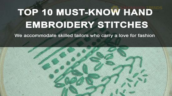 HAND EMBROIDERY STITCHES - LIST TOP 10 MUST KNOW